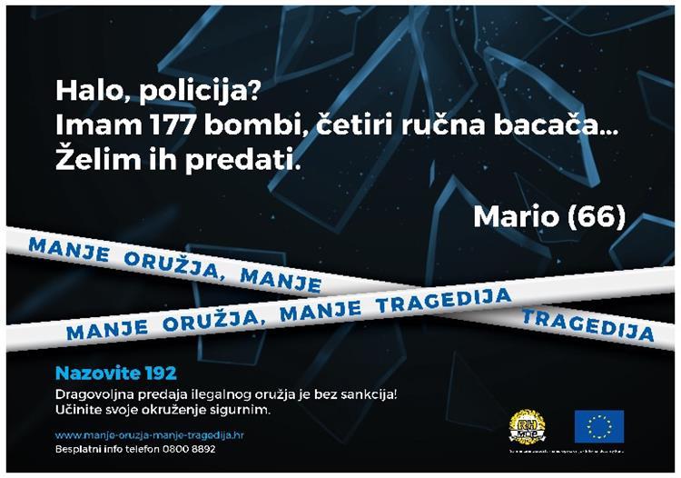 """Modernizirana kampanja """"MANJE ORUŽJA, MANJE TRAGEDIJA"""" u sklopu Fonda za unutarnju sigurnost Europske unije"""